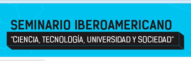 """Seminario """"Ciencia, Tecnología, Universidad y Sociedad"""""""