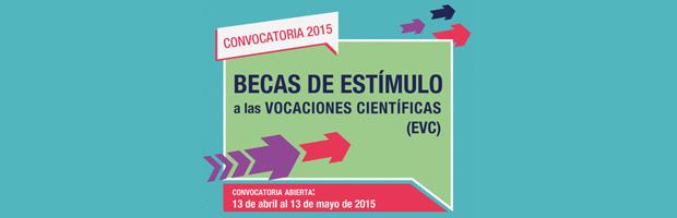 Becas de Estímulo a las Vocaciones Científicas 2015