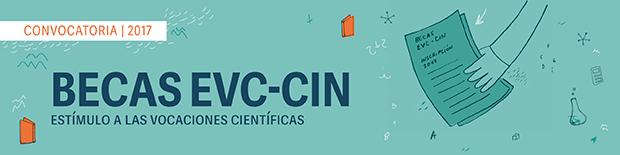 Becas EVC-CIN. Convocatoria 2017