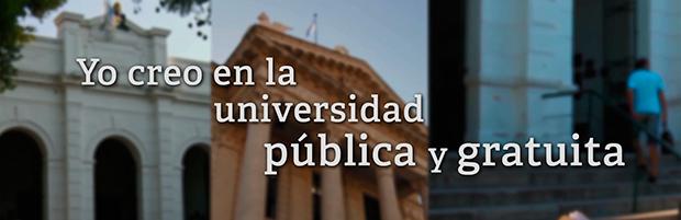 Yo creo en la universidad pública y gratuita
