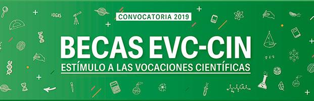 Becas EVC-CIN. Convocatoria 2019