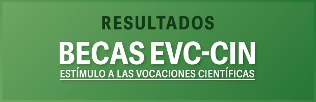Becas EVC-CIN 2019. Resultados