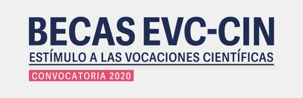 Becas EVC-CIN. Convocatoria 2020