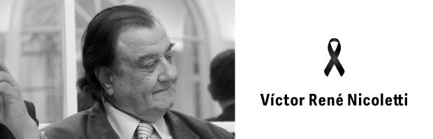 Condolencias por la pérdida del Dr. Víctor René Nicoletti